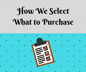 How We Select What to Purchase